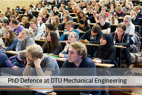 PhD Defence at DTU Mechanical Engineering